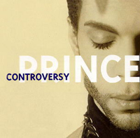 Controversy [reissue] single from The Hits / The B-Sides