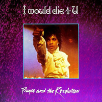 I Would Die 4 U single from Purple Rain