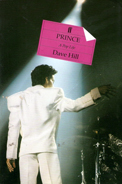 Prince: A Pop Life, Dave Hill